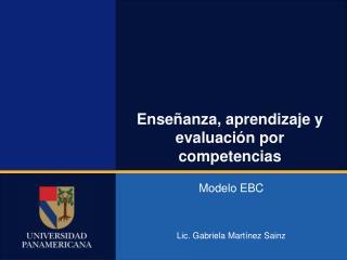 Enseñanza, aprendizaje y evaluación por competencias