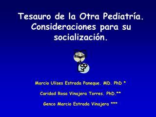 Tesauro de la Otra Pediatría. Consideraciones para su socialización.
