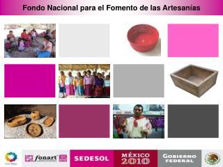 Fondo Nacional para el Fomento de las Artesan�as