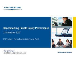 Benchmarking Private Equity Performance 23 November 2007
