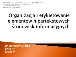 Organizacja i etykietowanie elementów hipertekstowych środowisk informacyjnych