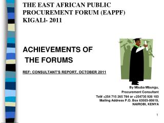 THE EAST AFRICAN PUBLIC PROCUREMENT FORUM (EAPPF) KIGALl- 2011