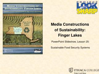 Media Constructions  o f Sustainability: Finger Lakes
