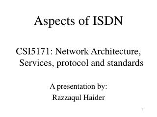 Aspects of ISDN