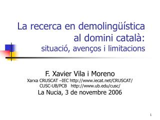 La recerca en demolingüística al domini català:  situació, avenços i limitacions