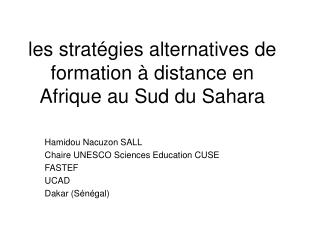 les stratégies alternatives de formation à distance en Afrique au Sud du Sahara