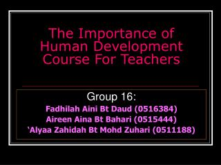 The Importance of Human Development Course For Teachers
