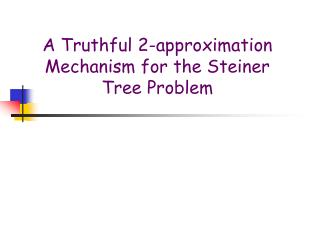 A Truthful 2-approximation Mechanism for the Steiner Tree Problem