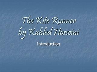 The Kite Runner by Kahled Hosseini