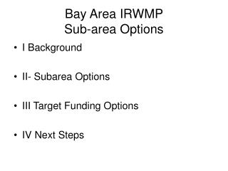 Bay Area IRWMP Sub-area Options