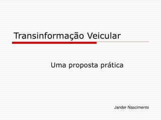 Transinforma��o Veicular