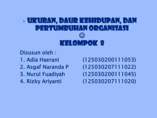 Disusun oleh  : 1.  Adia Haerani (125030200111053) 2.  Asgaf Naranda P(125030207111022 )