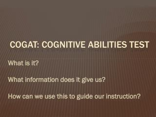 CoGAT : Cognitive Abilities Test
