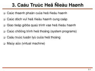 3. Caáu Truùc Heä Ñieàu Haønh