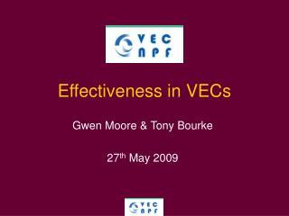 Effectiveness in VECs