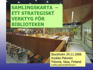 SAMLINGSKARTA    ETT STRATEGISKT VERKTYG F R BIBLIOTEKEN