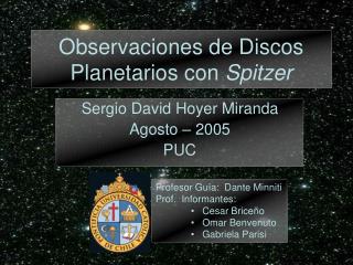 Observaciones de Discos  Planetarios con  Spitzer