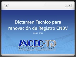 Dictamen Técnico para renovación de Registro CNBV