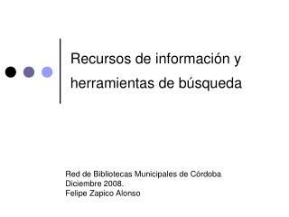 Recursos de informaci n y herramientas de b squeda