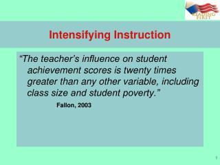 Intensifying Instruction