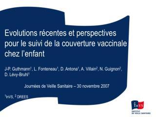Evolutions récentes et perspectives pour le suivi de la couverture vaccinale chez l'enfant