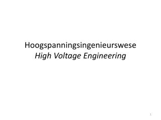 Hoogspanningsingenieurswese High Voltage Engineering