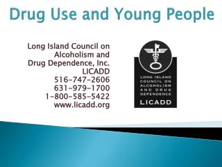 Drug Use and Young People