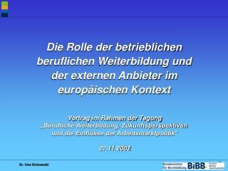 """Vortrag im Rahmen der Tagung """"Berufliche Weiterbildung. Zukunftsperspektiven"""
