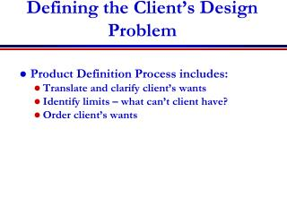 Defining the Client's Design Problem