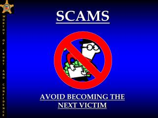 AVOID BECOMING THE NEXT VICTIM