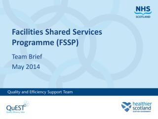 Facilities Shared Services Programme (FSSP)