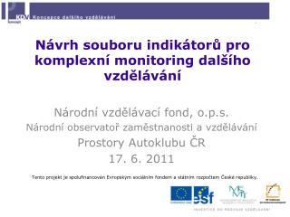 Návrh souboru indikátorů pro komplexní monitoring dalšího vzdělávání