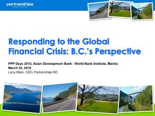 Responding to the Global Financial Crisis: B.C.'s Perspective