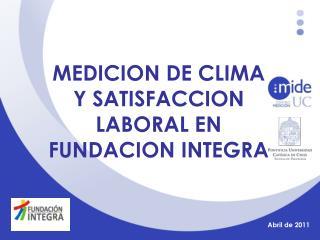 MEDICION DE CLIMA Y SATISFACCION LABORAL EN FUNDACION INTEGRA