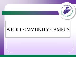 WICK COMMUNITY CAMPUS