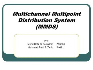 Multichannel Multipoint Distribution System (MMDS)