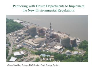 Partnering with Onsite Departments to Implement the New Environmental Regulations