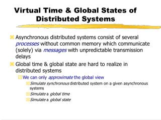 Virtual Time & Global States of Distributed Systems