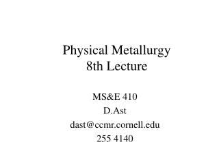 Physical Metallurgy 8th Lecture
