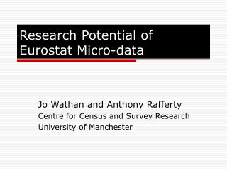 Research Potential of Eurostat Micro-data