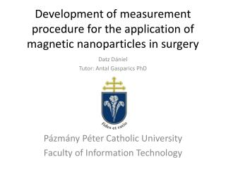Development of measurement procedure for the application of magnetic  nanoparticles  in surgery