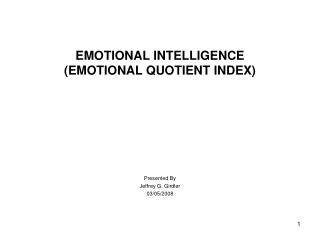 EMOTIONAL INTELLIGENCE (EMOTIONAL QUOTIENT INDEX)