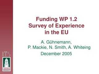 Funding WP 1.2 Survey of Experience  in the EU