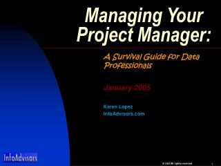 Managing Your Project Manager: