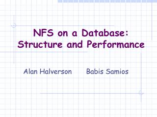 NFS on a Database: Structure and Performance