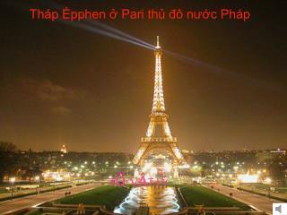 Tháp Épphen ở Pari thủ đô nước Pháp