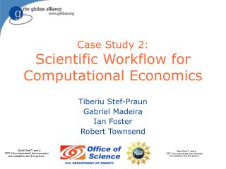 Case Study 2: Scientific Workflow for Computational Economics
