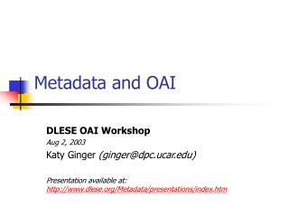 Metadata and OAI