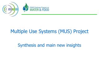 Multiple Use Systems (MUS) Project