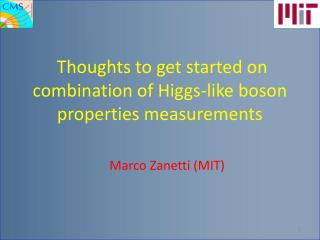 Thoughts to get started on combination of Higgs-like boson properties measurements